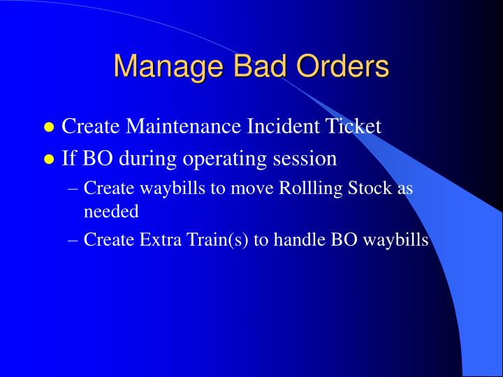 Manage Bad Orders