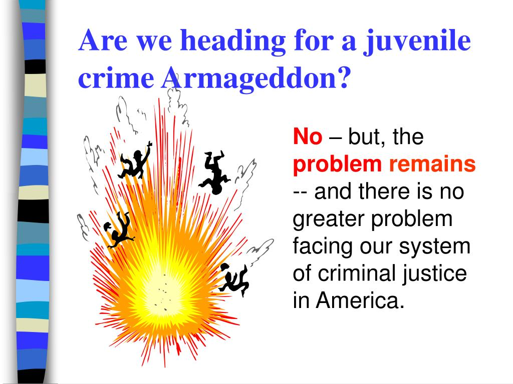 Are we heading for a juvenile crime Armageddon?
