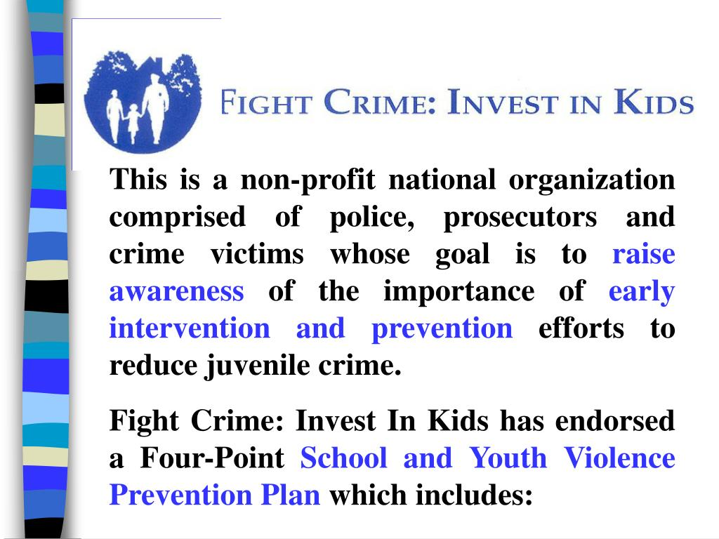 This is a non-profit national organization comprised of police, prosecutors and crime victims whose goal is to