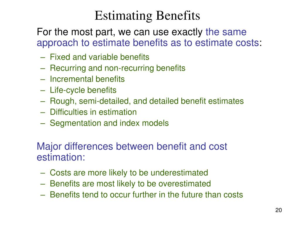 Estimating Benefits