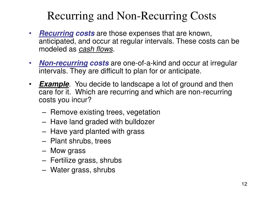 Recurring and Non-Recurring Costs