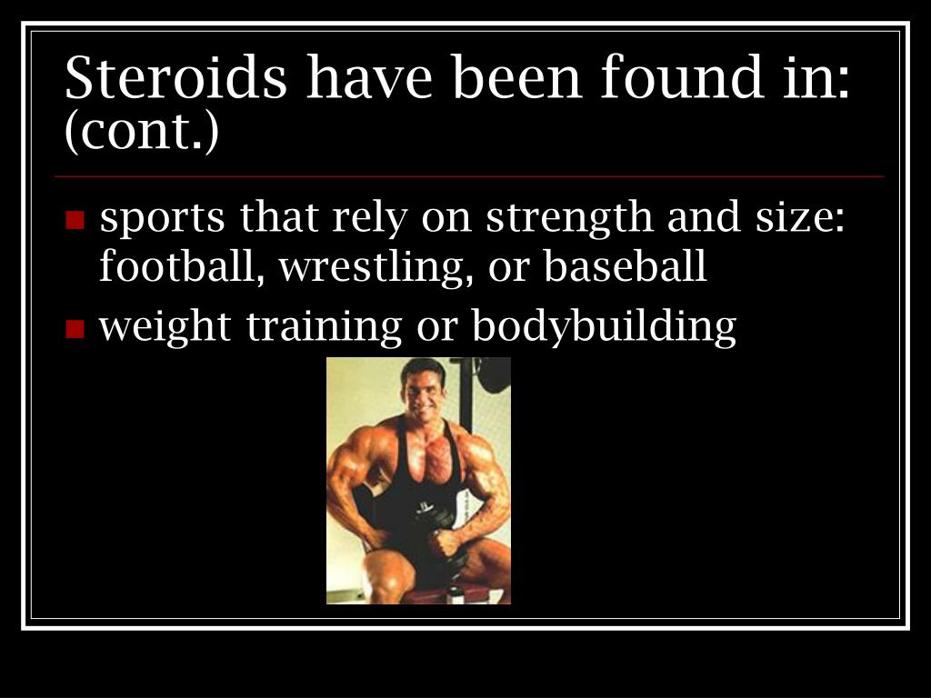 Steroids have been found in:
