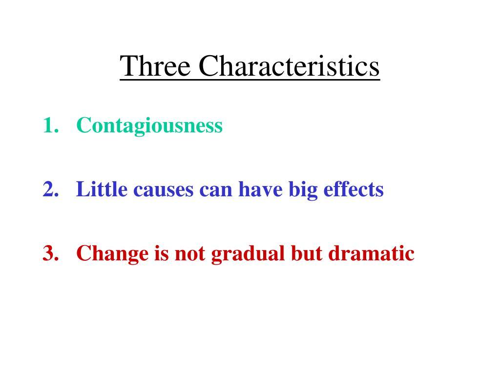 Three Characteristics