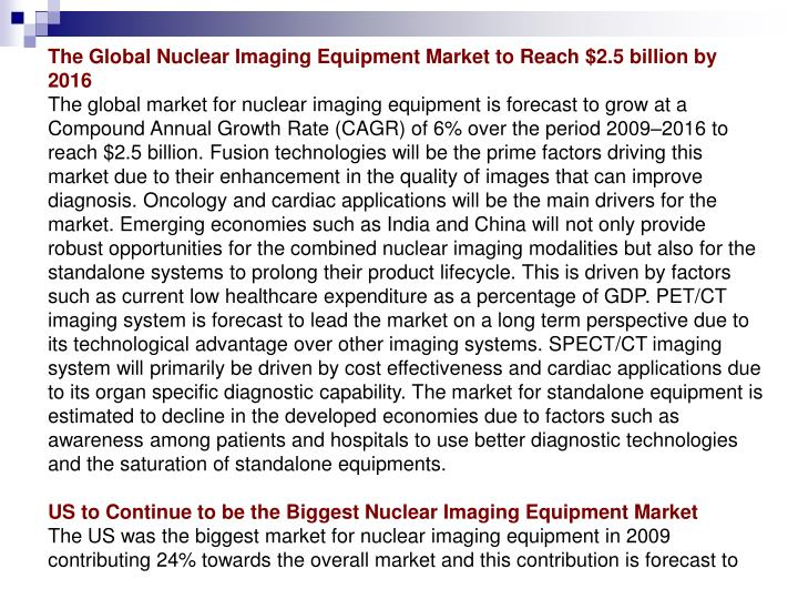 The Global Nuclear Imaging Equipment Market to Reach $2.5 billion by 2016