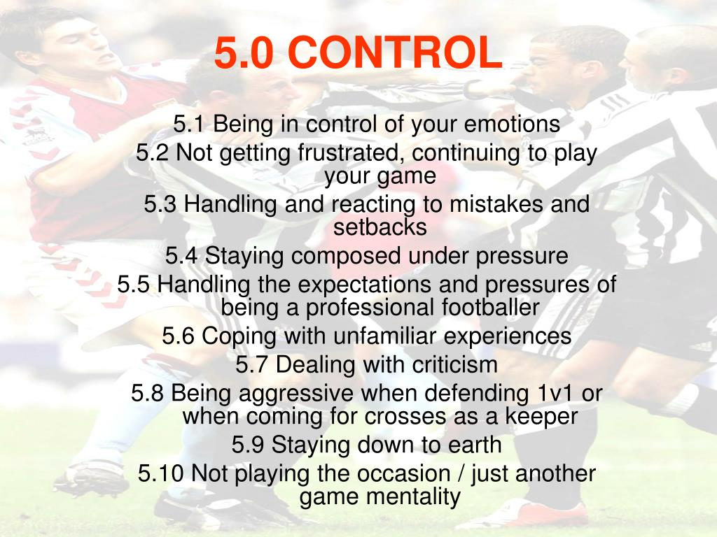 5.1 Being in control of your emotions