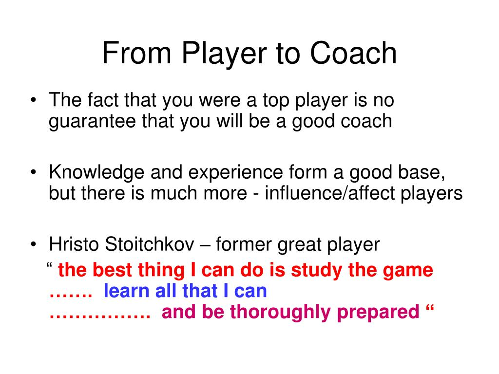 From Player to Coach