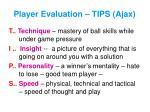 player evaluation tips ajax
