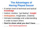 the advantages of having played soccer
