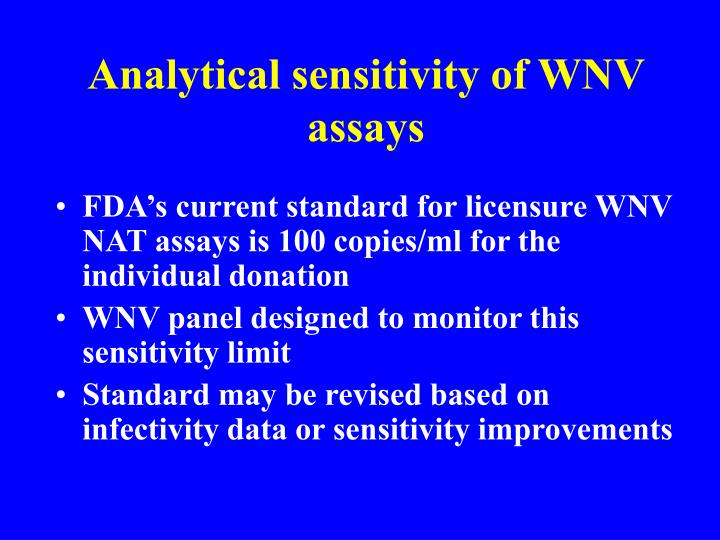 Analytical sensitivity of WNV assays