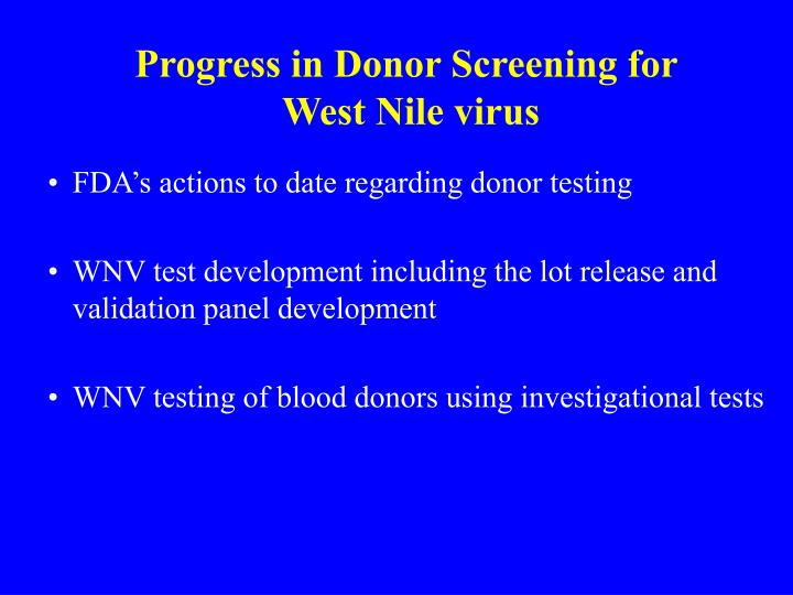 Progress in donor screening for west nile virus