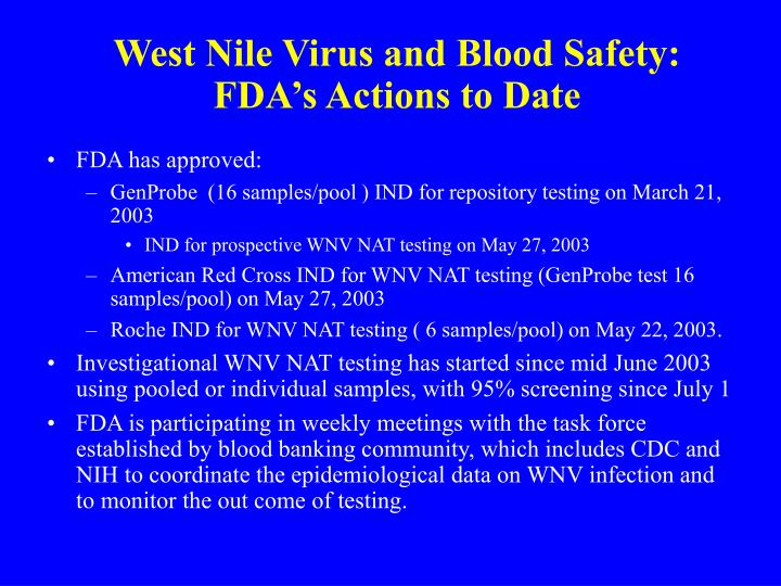 West Nile Virus and Blood Safety: FDA's Actions to Date