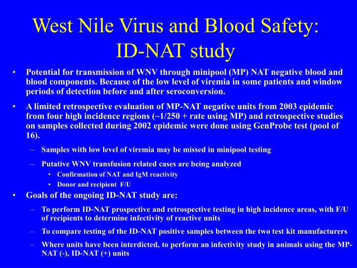 West Nile Virus and Blood Safety: ID-NAT study