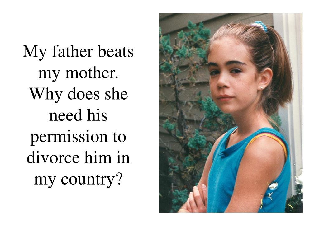 My father beats my mother.