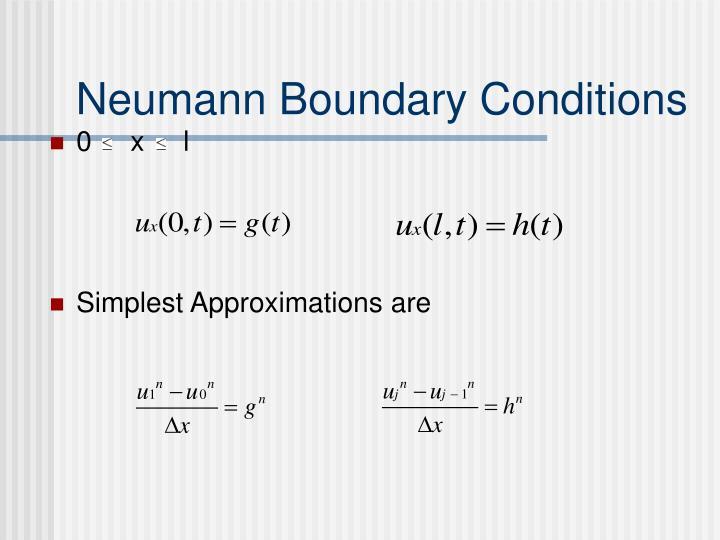 Neumann Boundary Conditions