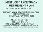 kentucky race track retirement plan28