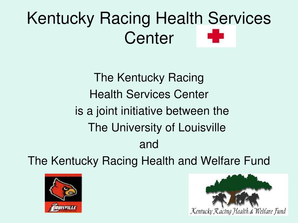 Kentucky Racing Health Services Center