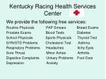 kentucky racing health services center21