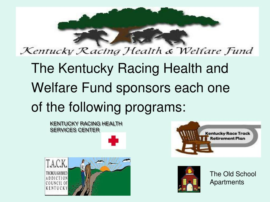 The Kentucky Racing Health and