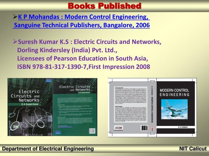 K P Mohandas : Modern Control Engineering,