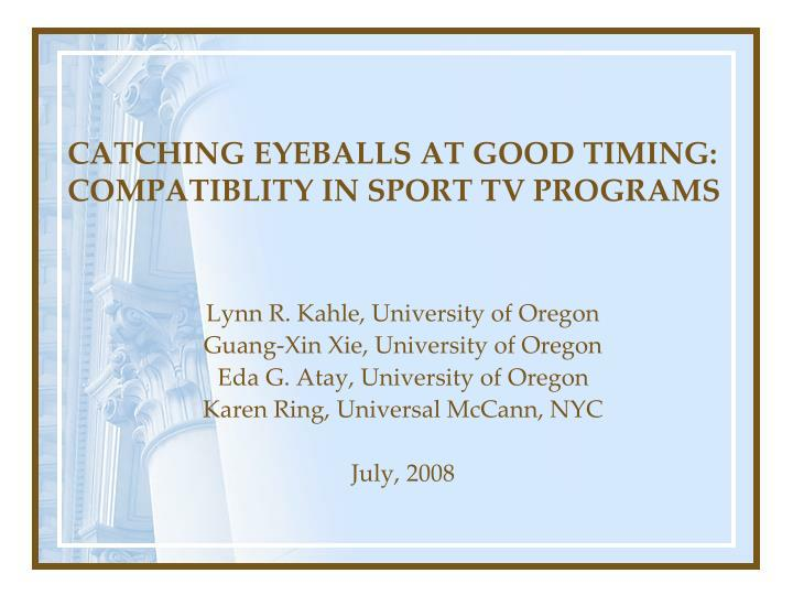 Catching eyeballs at good timing compatiblity in sport tv programs