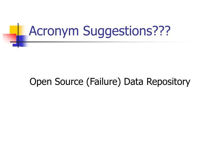 Acronym Suggestions???