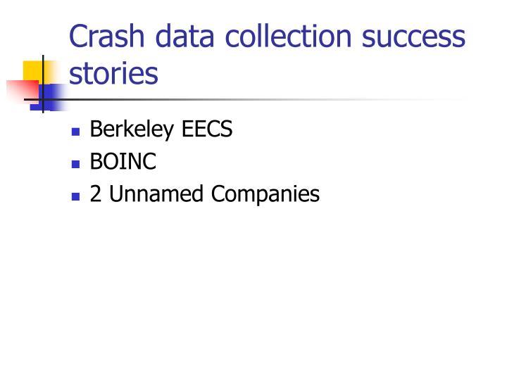 Crash data collection success stories