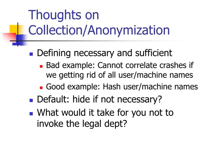Thoughts on Collection/Anonymization