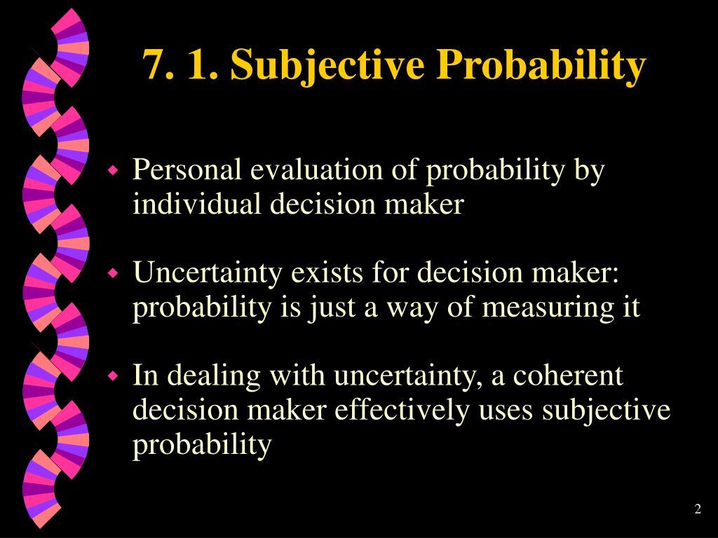 7. 1. Subjective Probability