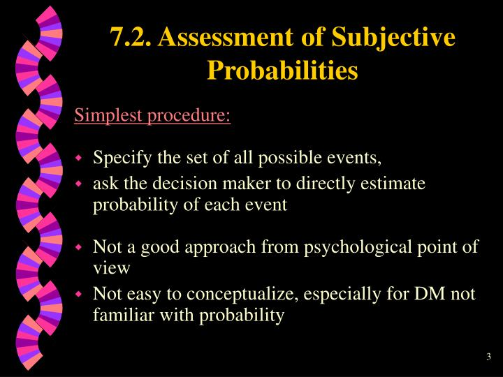 7 2 assessment of subjective probabilities