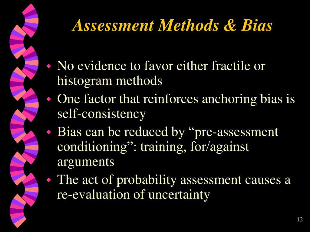Assessment Methods & Bias