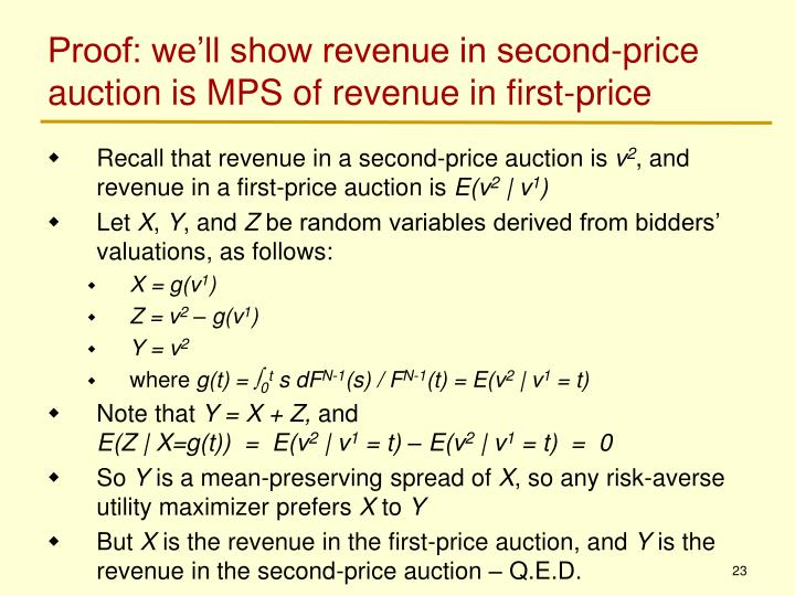 Proof: we'll show revenue in second-price auction is MPS of revenue in first-price