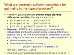 what are generally sufficient conditions for optimality in this type of problem
