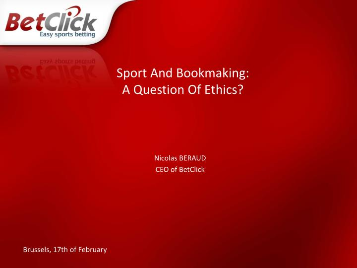 Sport and bookmaking a question of ethics