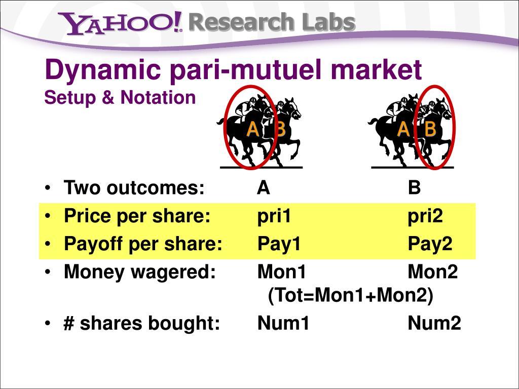Dynamic pari-mutuel market