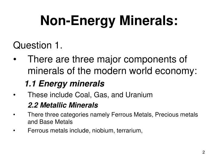 Non-Energy Minerals: