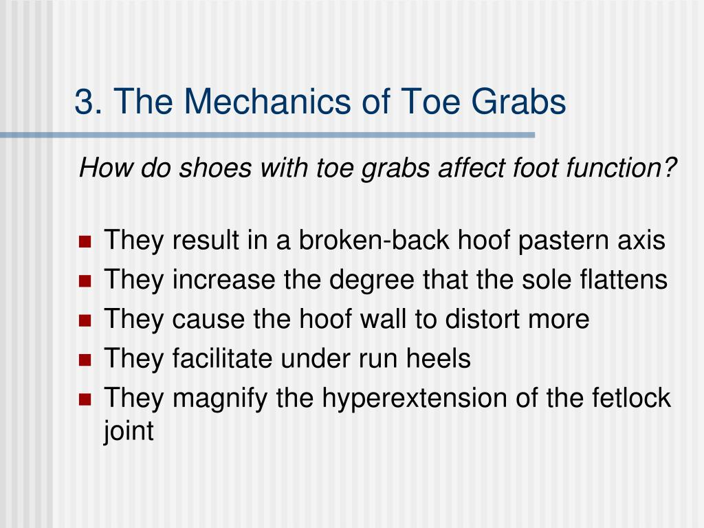 3. The Mechanics of Toe Grabs