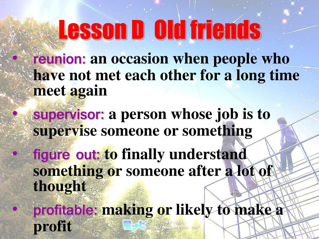 Lesson DOld friends