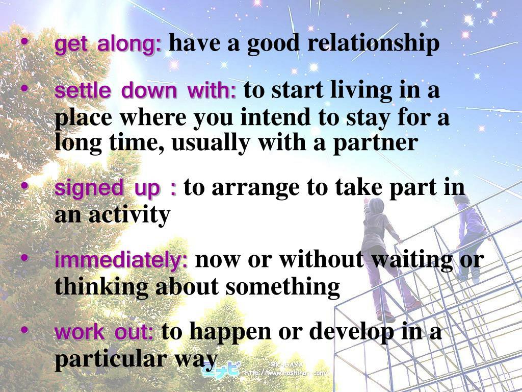 get along: