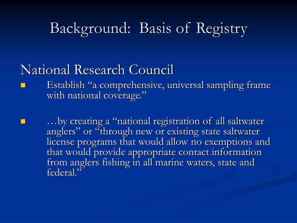 Background:  Basis of Registry