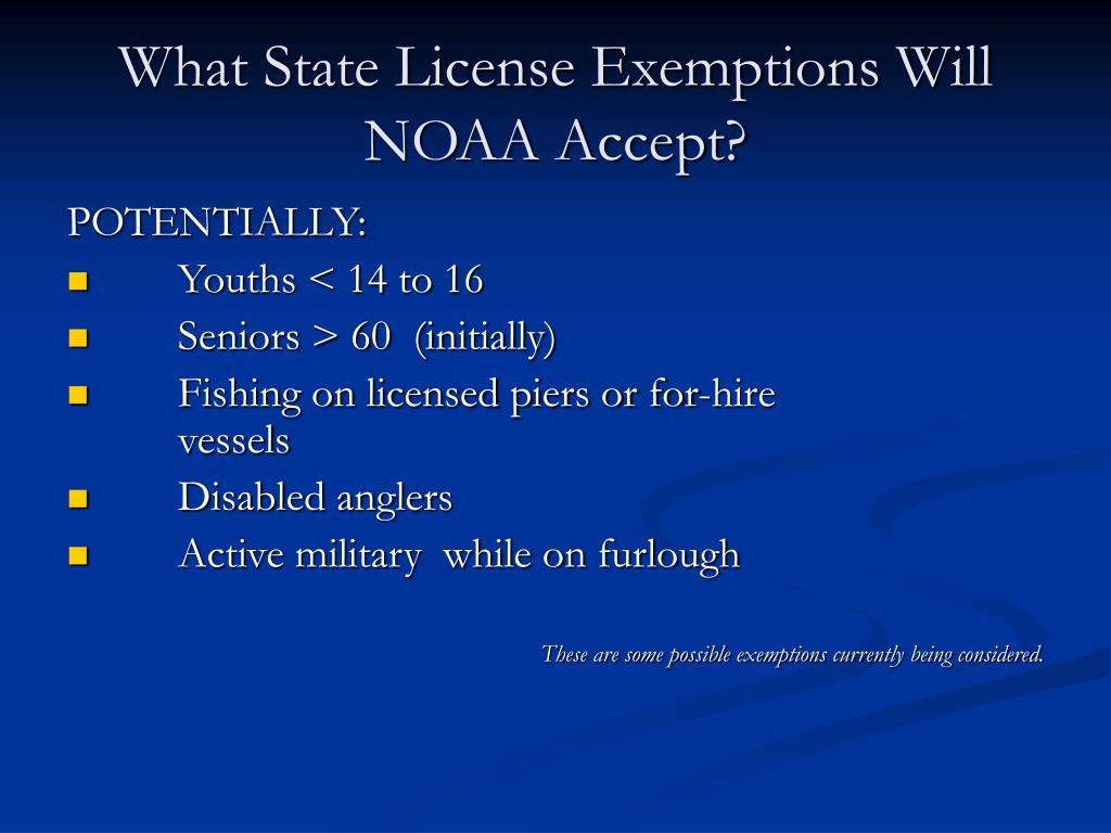 What State License Exemptions Will NOAA Accept?