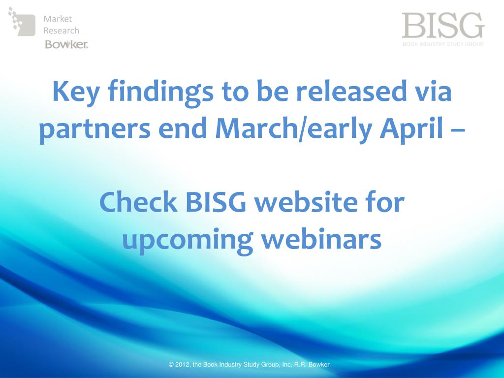 Key findings to be released via partners end March/early April –