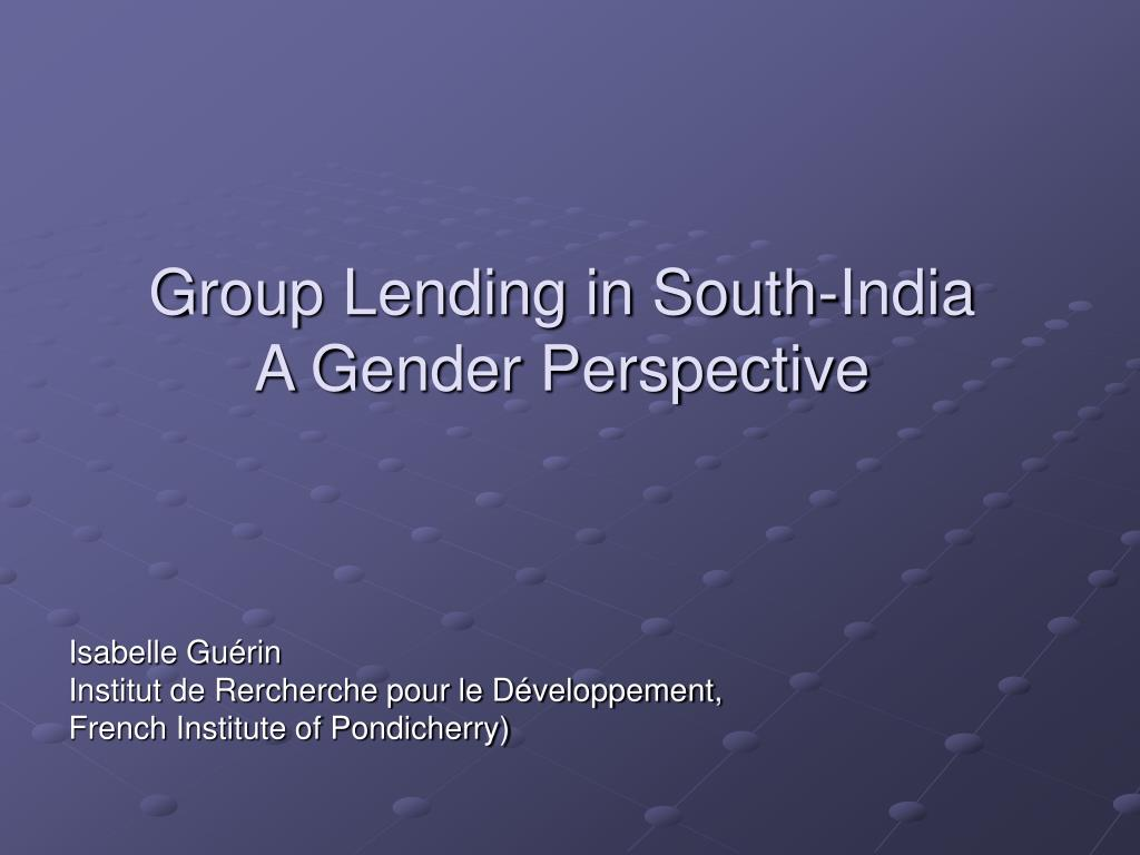 Group Lending in South-India