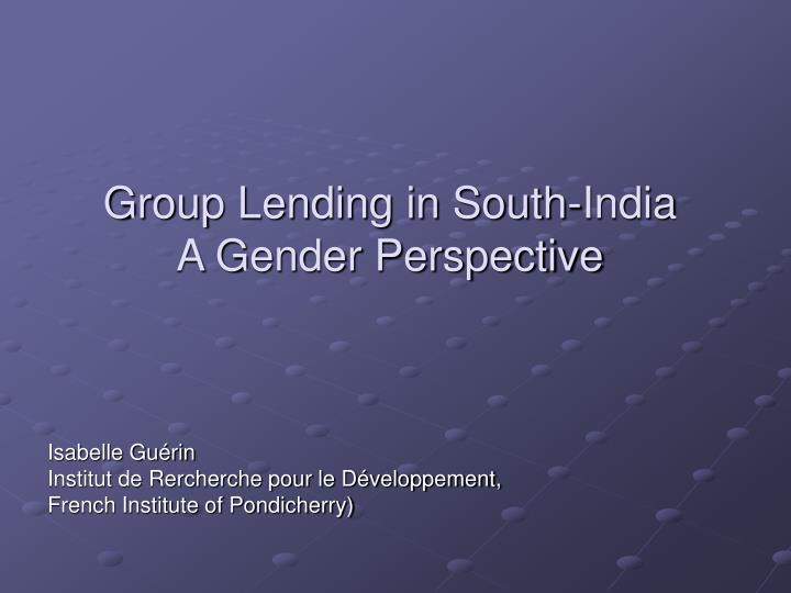 Group lending in south india a gender perspective