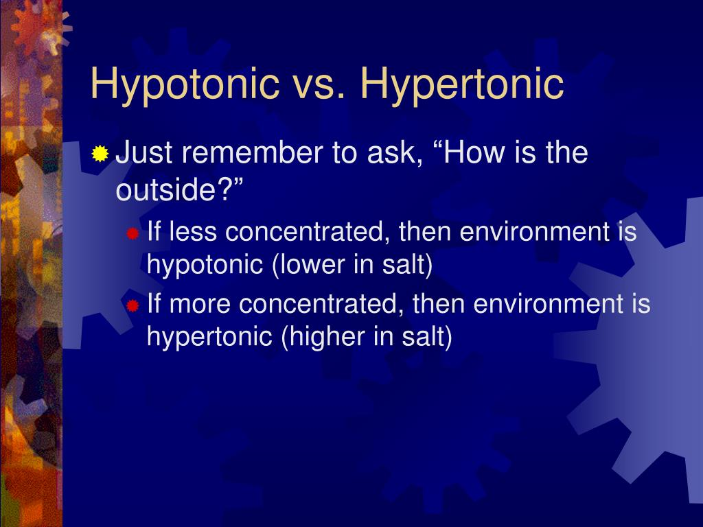 Hypotonic vs. Hypertonic