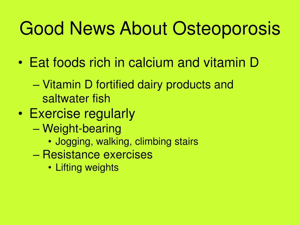 Good News About Osteoporosis