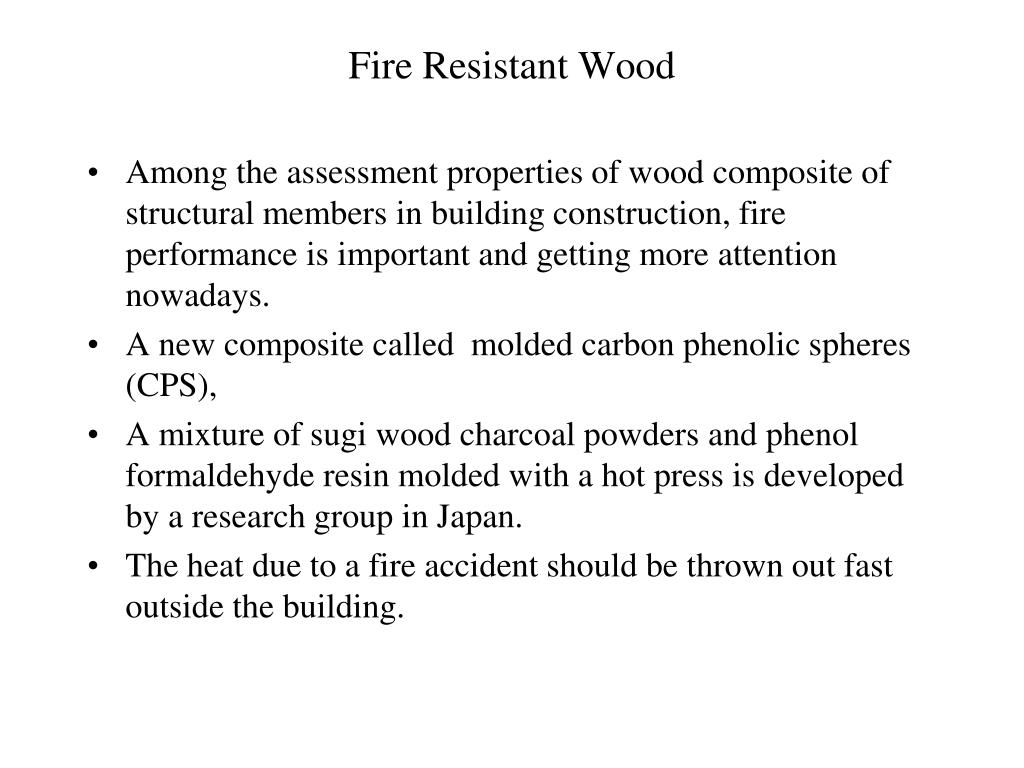 Fire Resistant Wood
