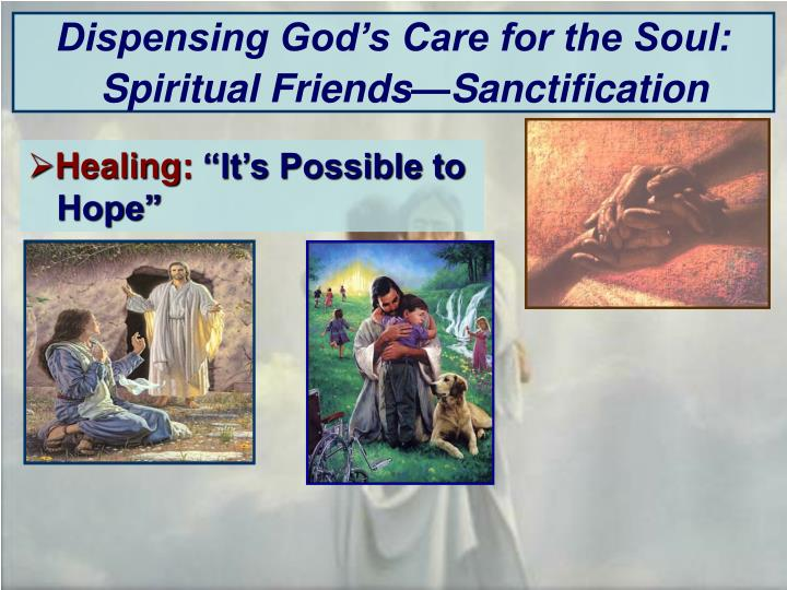 Dispensing God's Care for the Soul:
