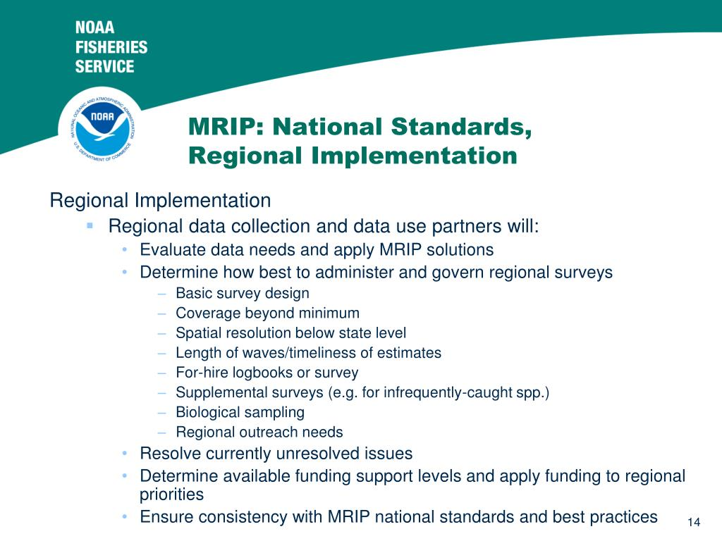 MRIP: National Standards, Regional Implementation