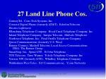 27 land line phone cos