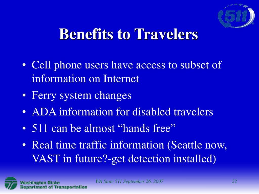 Benefits to Travelers